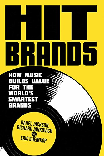 Download Hit Brands: How Music Builds Value for the World's Smartest Brands Pdf