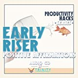 Productivity Hacks Series: Early Riser Positive Affirmations audio CD