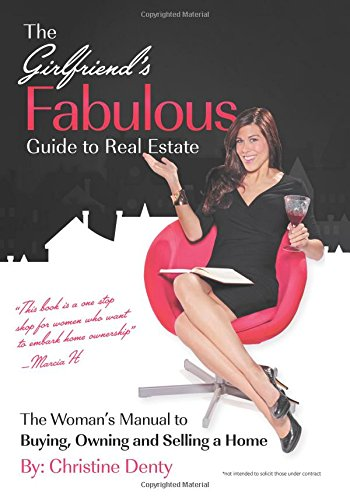 Read Online The Girlfriend's Fabulous Guide to Real Estate pdf