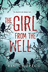 The Girl from the Well by Rin Chupeco (2014-08-05)