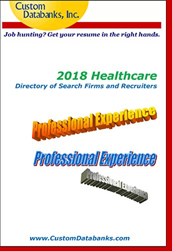 2018 healthcare directory of search firms and recruiters job hunting get your resume in