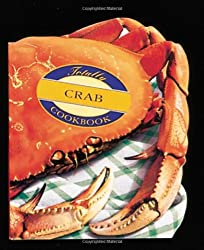 The Totally Crab Cookbook (Totally Cookbooks)