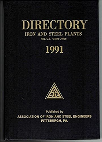 Download online Directory: Iron and Steel Plants, 1991 PDF