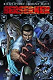 img - for Milo Ventimiglia Presents: Berserker Volume 1 TP (Berserker (Top Cow)) book / textbook / text book