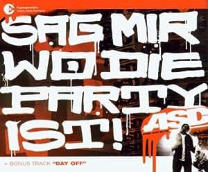 ASD - Sag Mir Wo Die Party Ist!