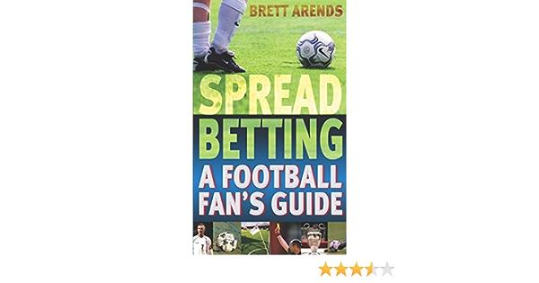 Spread betting a football fan guide sony betting it all on blu-ray