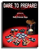 Dare to Prepare 2011 4th Edition, Holly/Drennan Deyo, 0972768890
