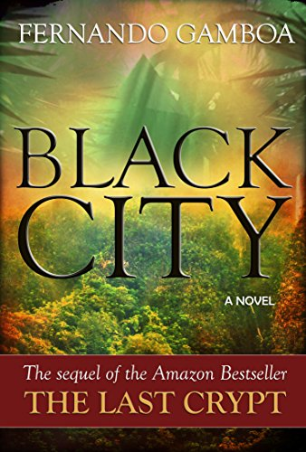 BLACK CITY: Finding the Lost City of Z (Ulysses Vidal Adventure Series Book 2) (Reviews Of The Lost City Of Z)