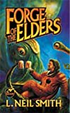 Forge of the Elders, L. Neil Smith, 0671319825