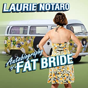 Autobiography of a Fat Bride Audiobook
