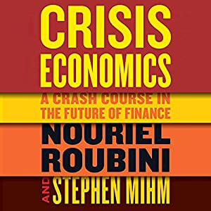 Crisis Economics Audiobook
