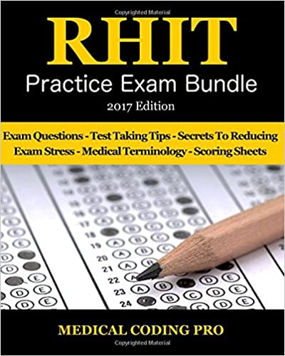RHIT Practice Exam Bundle - 2017 Edition: 150 RHIT Practice Exam ...