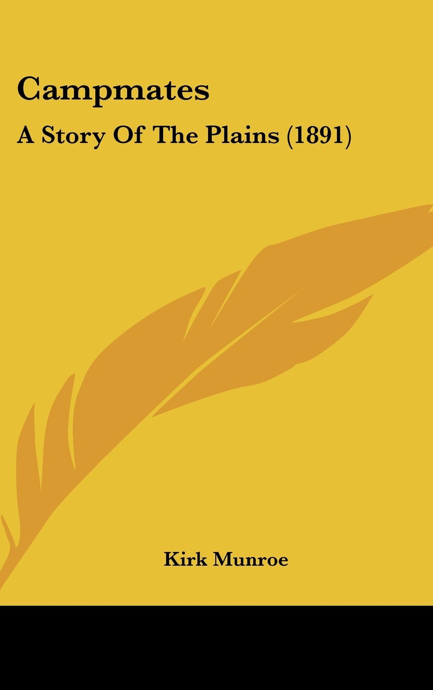 Download Campmates: A Story Of The Plains (1891) ebook