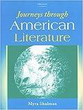 Journeys Through American Literature, Myra Ann Shulman, 0472086421