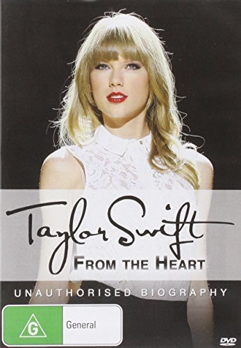 Taylor Swift: From the Heart: Unauthorised Biography