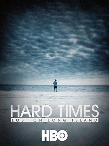 Hard Times  Lost On Long Island