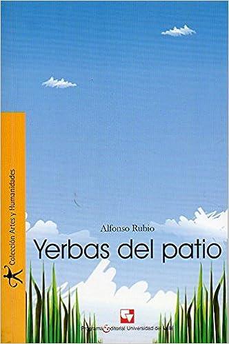 Yerbas del patio: Alfonso Rubio: 9789586705608: Amazon.com ...