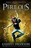 Perilous: A Ripple Novel (The Ripple Series) (Volume 7)