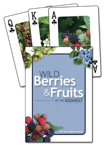 (Wild Berries & Fruits of the Midwest Playing Cards (Nature's Wild Cards))