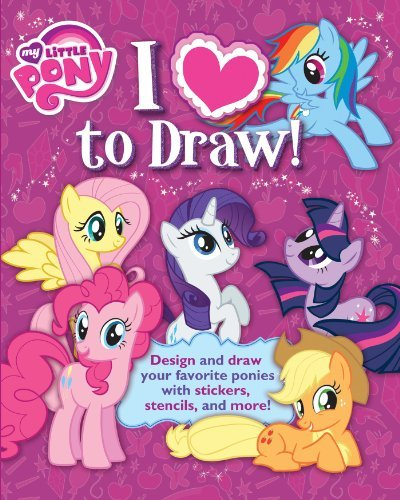 By Hasbro My Little PonyI Love to Draw! My Little Pony: How to create, collect, and share your favorite little pony! (Learn Drawing)[Paperback] June 11, 2013 (My Little Pony Book To Draw compare prices)
