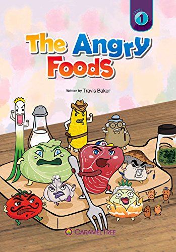 The Angry Foods (Caramel Tree Readers Level 1)