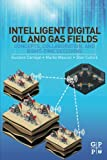 img - for Intelligent Digital Oil and Gas Fields: Concepts, Collaboration, and Right-Time Decisions book / textbook / text book