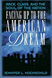 img - for Facing Up to the American Dream book / textbook / text book