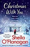 Christmas With You: Curl up for a feel-good Christmas treat in Sugar Loaf Lodge with No. 1 bestseller Sheila O'Flanagan