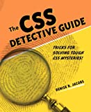 CSS Detective Guide, Denise R. Jacobs, 0321683943
