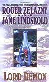 Lord Demon, Roger Zelazny and Jane Lindskold, 0380770237
