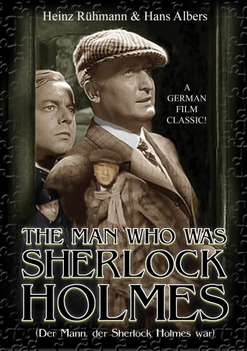 (The Man Who Was Sherlock Holmes)