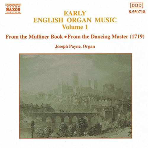 Digital Booklet: Early English Organ Music, Vol. 1
