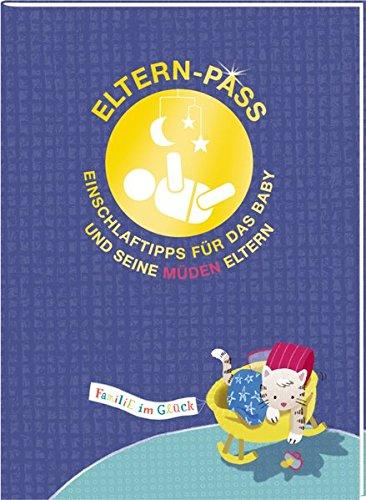 Eltern-Pass: Einschlaftipps für das Baby und seine müden Eltern