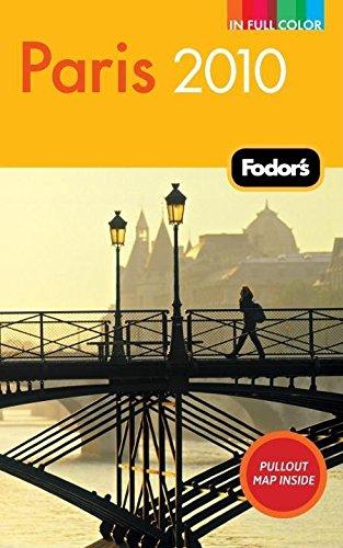 Download Fodor's Paris 2010 (Full-color Travel Guide) pdf epub