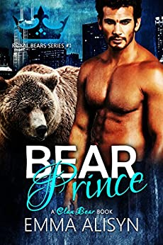Bear Prince: BBW Shifter Paranormal Romance (Royal Bears Book 1) by [Alisyn, Emma, Ashe, Danae]