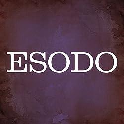 Esodo [Exodus]