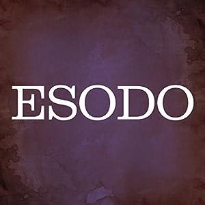Esodo [Exodus] Audiobook