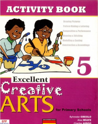 Excellent Creative Arts for Primary Schools: Activity Book 5 Pdf
