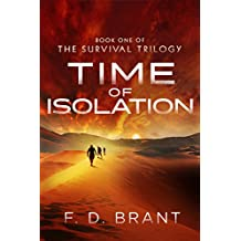 Time of Isolation: Book 1 of the Survival Trilogy