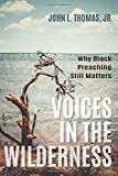 #5: Voices in the Wilderness: Why Black Preaching Still Matters