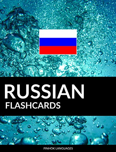 Russian Flashcards: 800 Important Russian-English and English-Russian Flash Cards (Language Russian Lessons)