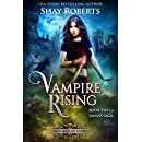 Vampire Rising: A Heartblaze Novel (Emma's Saga Book 2)