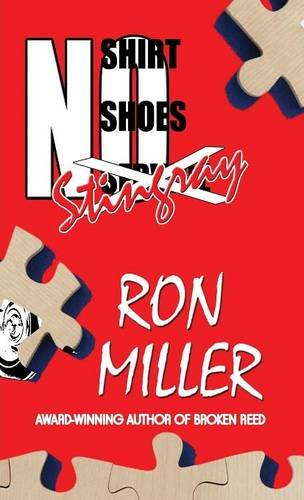 No Shirt, No Shoes, No Sting Ray: Literary Pocket Edition ...