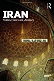 Iran : Politics, History and Literature, Katouzian, Homa, 0415636906