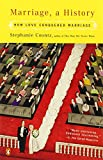 Marriage, a History, Stephanie Coontz, 014303667X