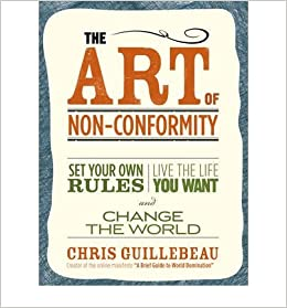 Book The Art of Non-Conformity: Set Your Own Rules, Live the Life You Want and Change the World- Common