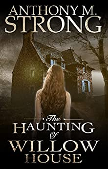 Haunting Willow House Anthony Strong ebook product image