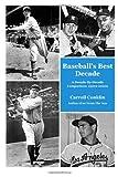 Baseball's Best Decade, Carroll Conklin, 1494939193