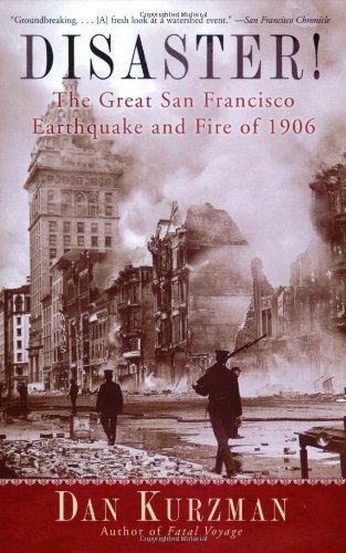 Disaster! The Great San Francisco Earthquake and Fire of 1906