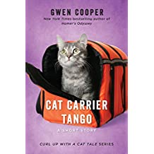 Cat Carrier Tango: A Short Story (Curl Up with a Cat Tale)